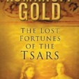 Romanoff Gold: The Lost Fortunes of the Tsars cover art