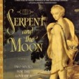 Cover of The Serpent and the Moon